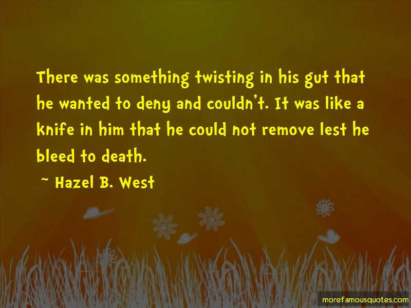 Hazel B. West Quotes Pictures 3