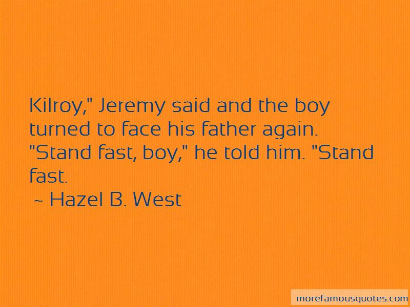Hazel B. West Quotes