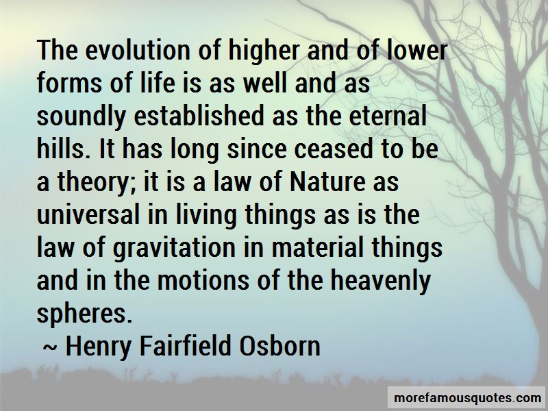Henry Fairfield Osborn Quotes Pictures 4