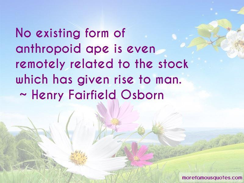 Henry Fairfield Osborn Quotes