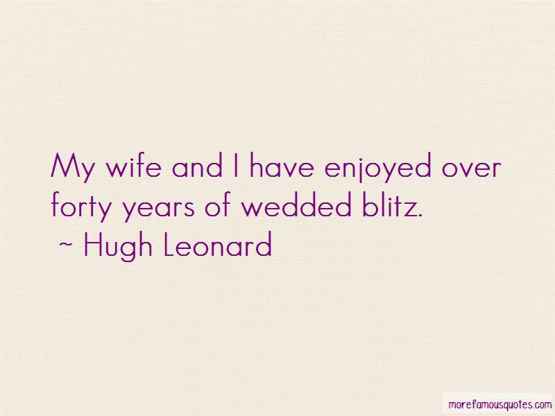 Hugh Leonard Quotes Pictures 2