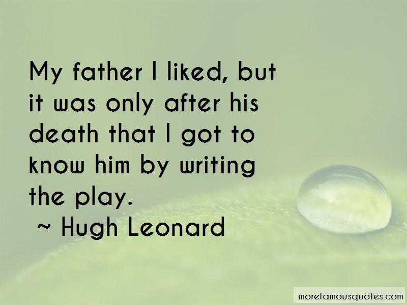 Hugh Leonard Quotes Pictures 4