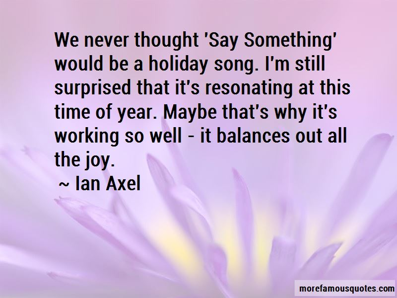Ian Axel Quotes Pictures 4