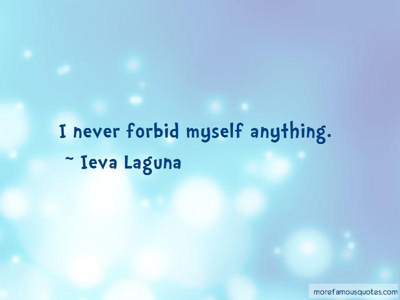 Ieva Laguna Quotes Pictures 3