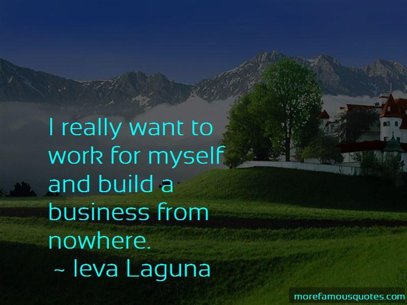 Ieva Laguna Quotes