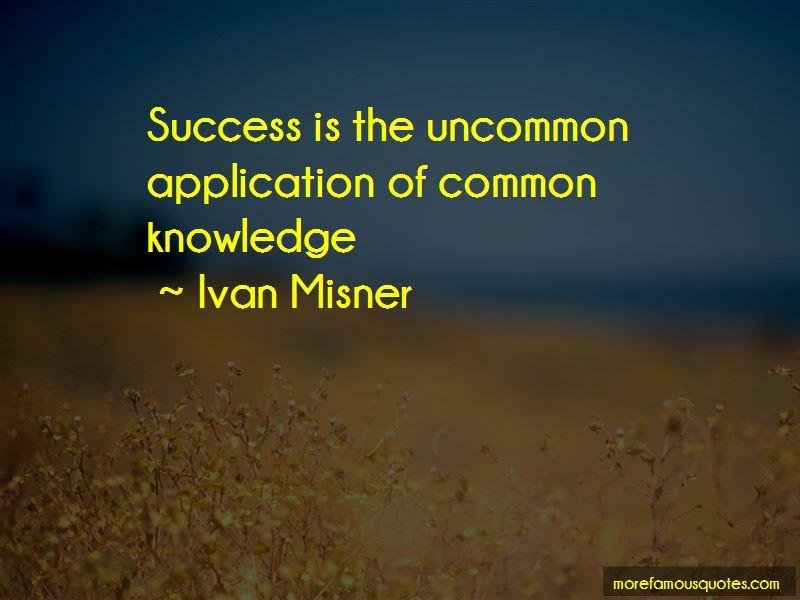 Ivan Misner Quotes