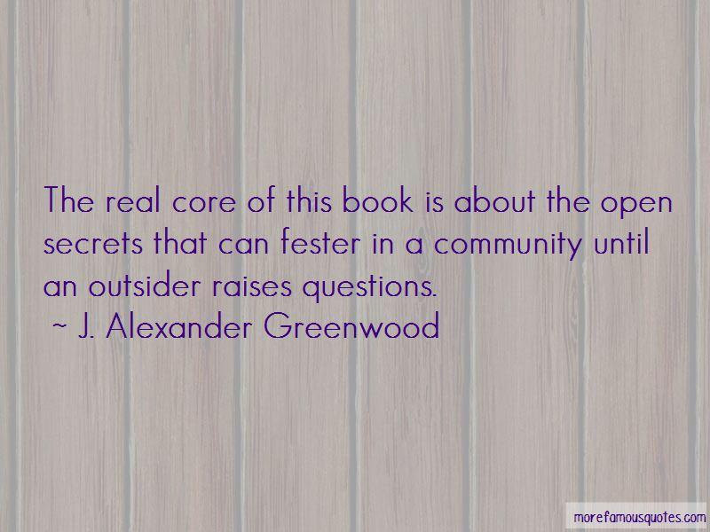 J. Alexander Greenwood Quotes Pictures 2