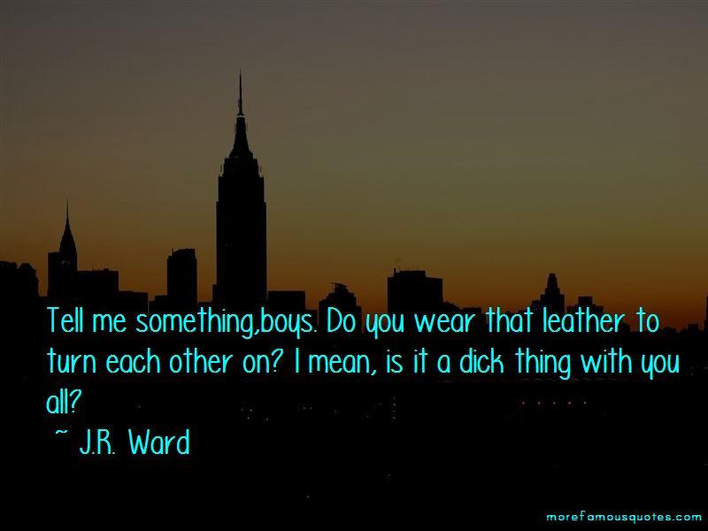J.R. Ward Quotes