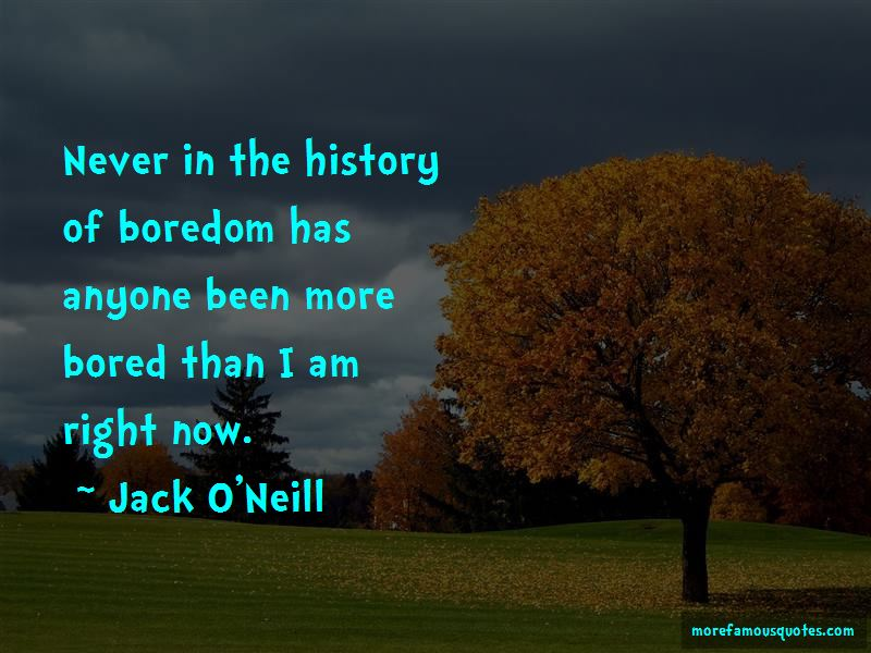 Jack O'Neill Quotes