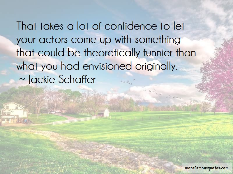 Jackie Schaffer Quotes Pictures 2