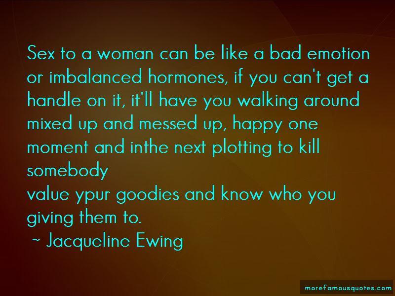 Jacqueline Ewing Quotes