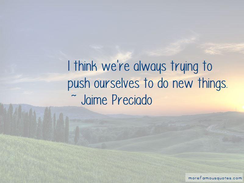 Jaime Preciado Quotes Pictures 2