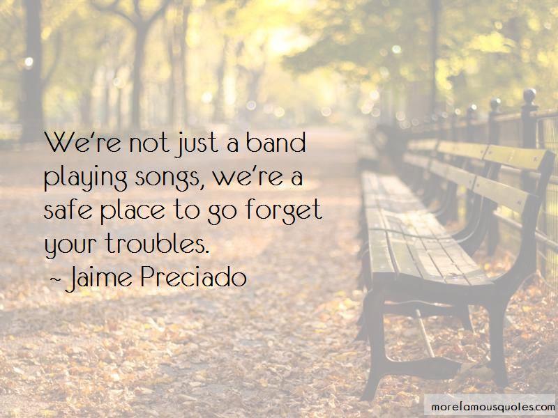 Jaime Preciado Quotes Pictures 3