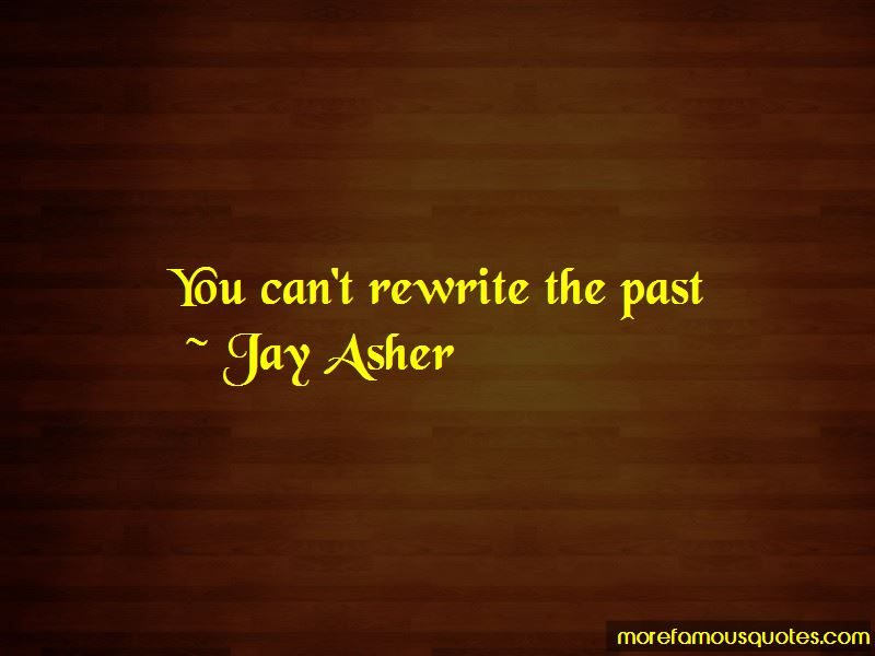 Jay Asher Quotes Pictures 2