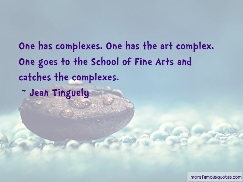 Jean Tinguely Quotes Pictures 3