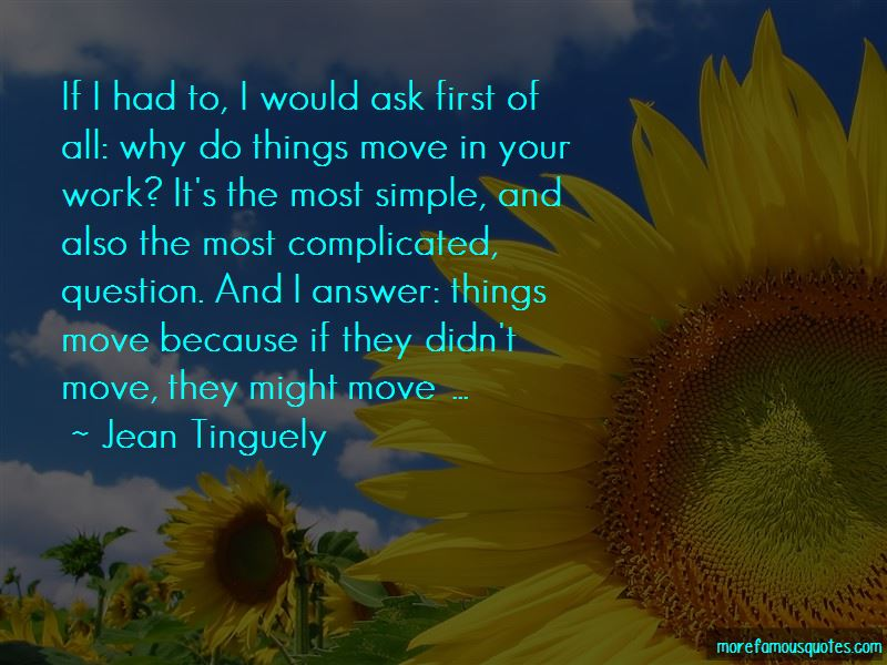Jean Tinguely Quotes Pictures 4