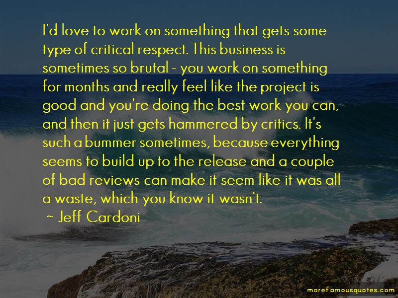 Jeff Cardoni Quotes Pictures 4