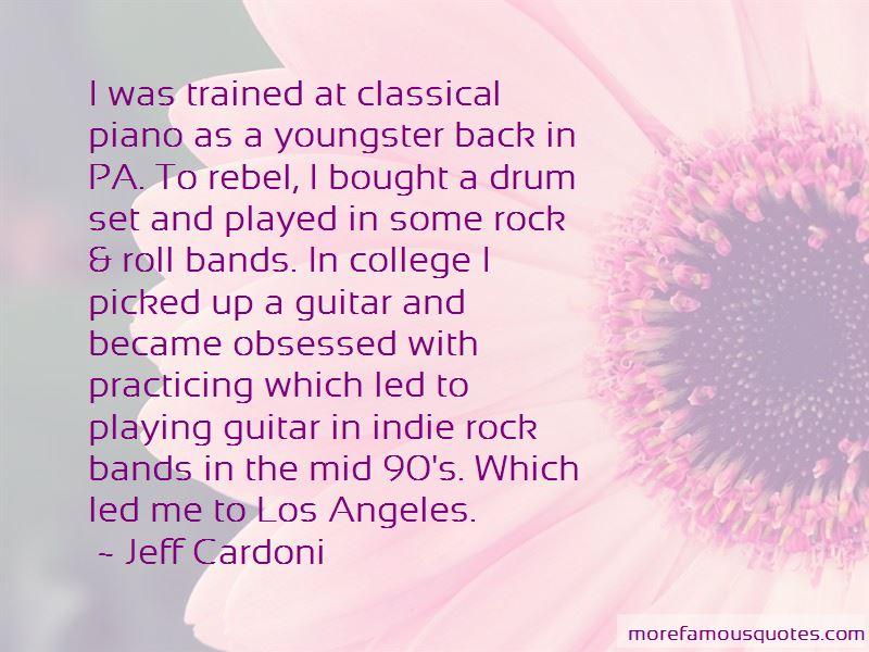Jeff Cardoni Quotes