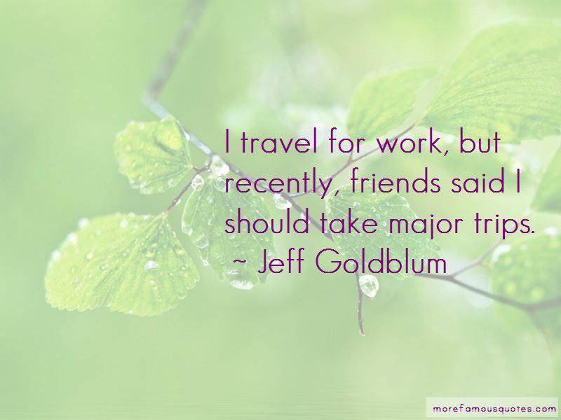 Jeff Goldblum Quotes