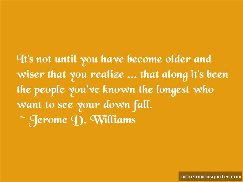 Jerome D. Williams Quotes Pictures 2