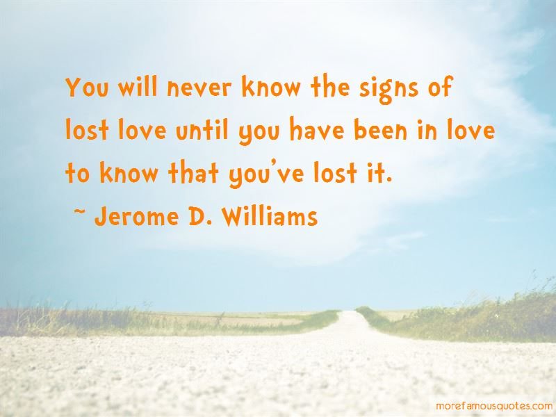 Jerome D. Williams Quotes Pictures 3