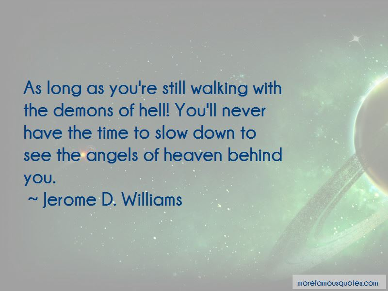 Jerome D. Williams Quotes