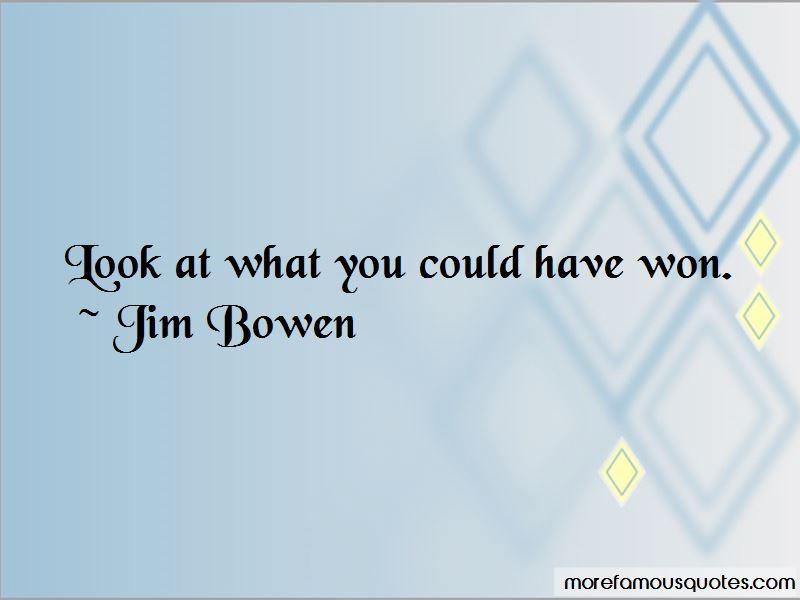 Jim Bowen Quotes