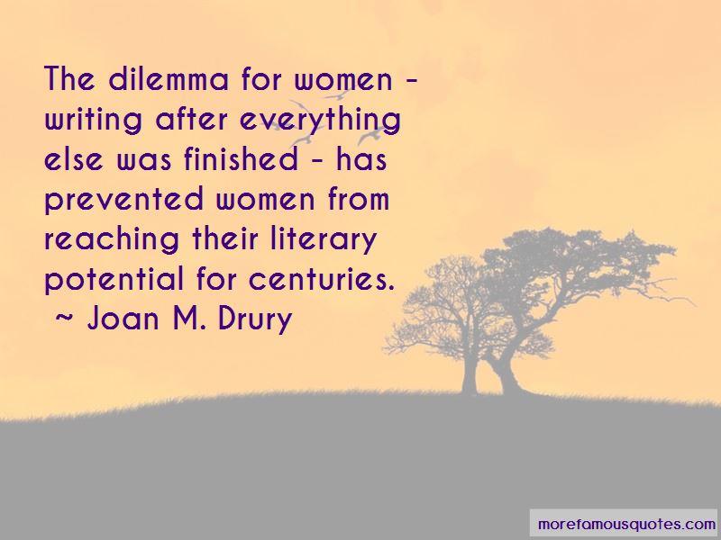 Joan M. Drury Quotes
