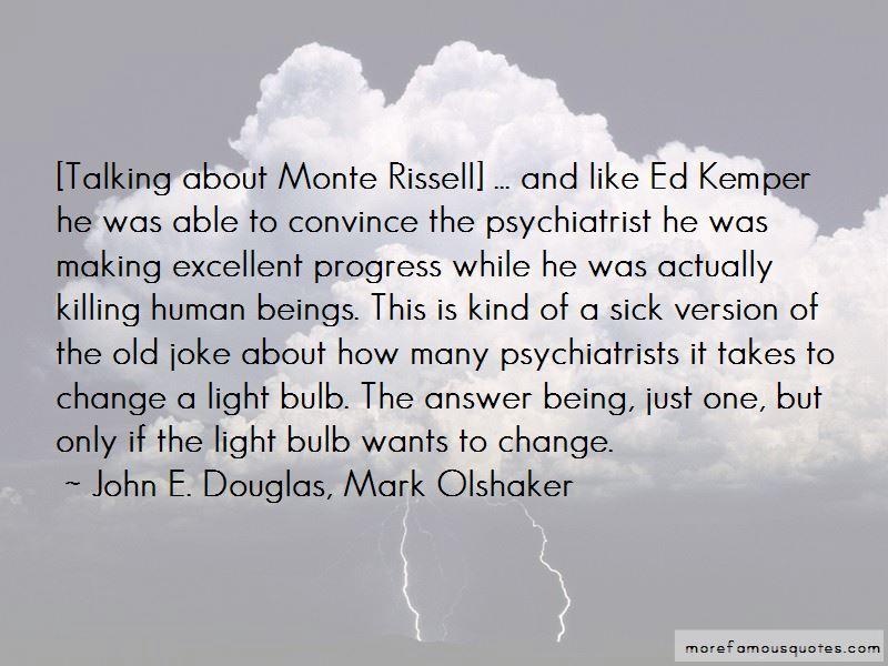 John E. Douglas, Mark Olshaker Quotes