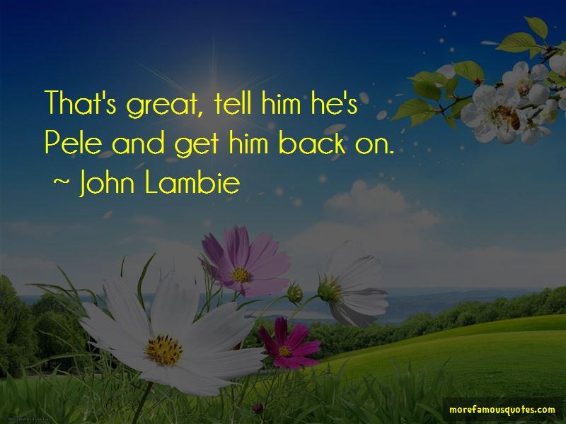 John Lambie Quotes