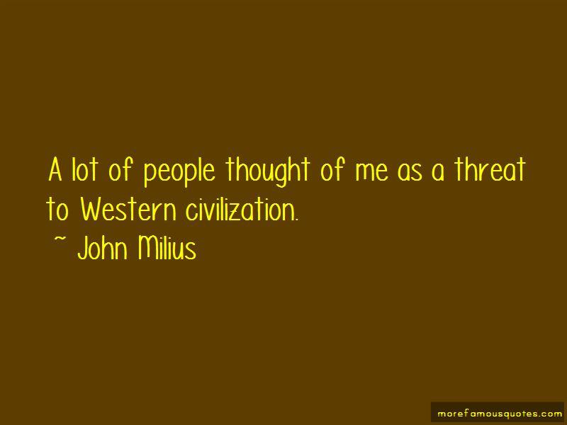 John Milius Quotes Pictures 2
