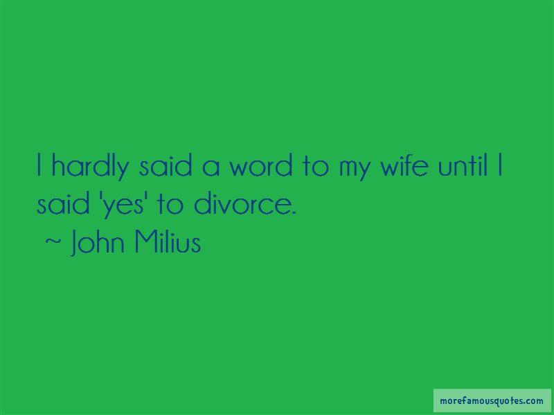 John Milius Quotes