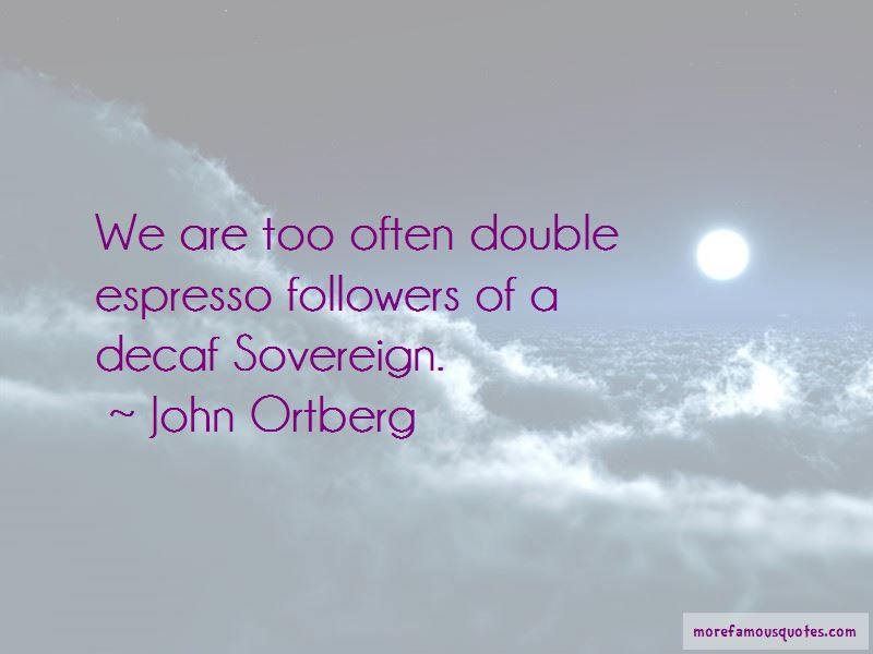 John Ortberg Quotes Pictures 4