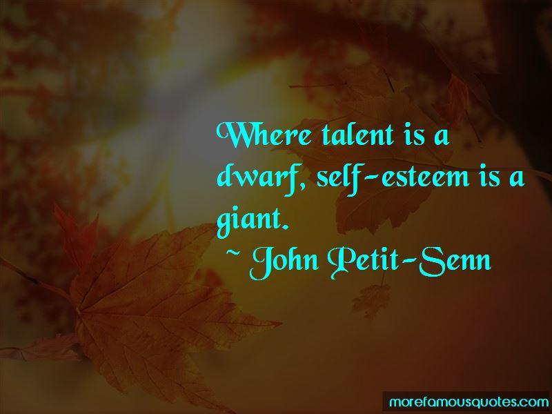 John Petit-Senn Quotes Pictures 3