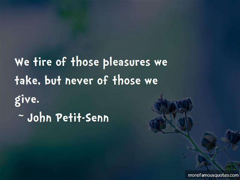 John Petit-Senn Quotes