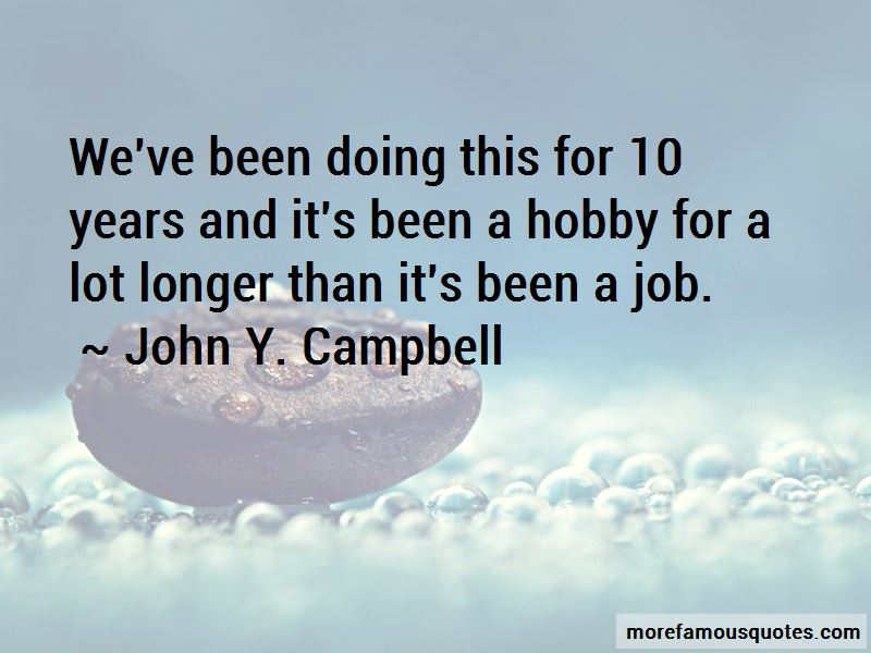 John Y. Campbell Quotes Pictures 3