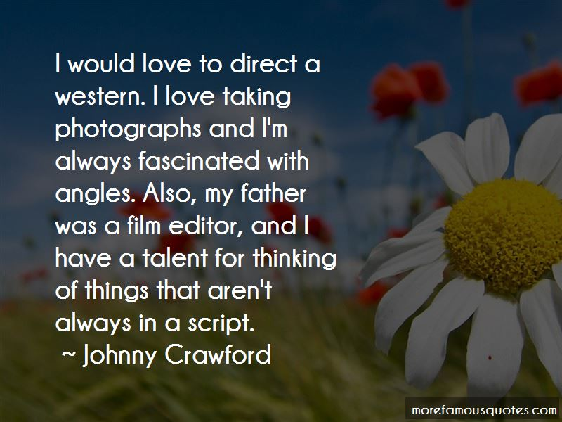 Johnny Crawford Quotes Pictures 2