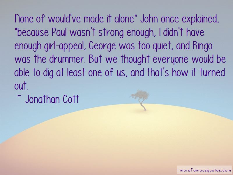 Jonathan Cott Quotes Pictures 3