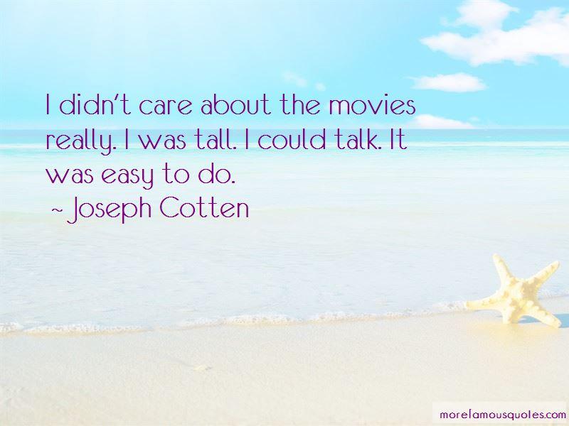 Joseph Cotten Quotes Pictures 2
