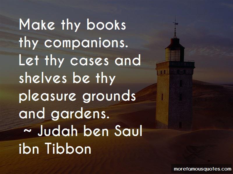 Judah Ben Saul Ibn Tibbon Quotes Pictures 2