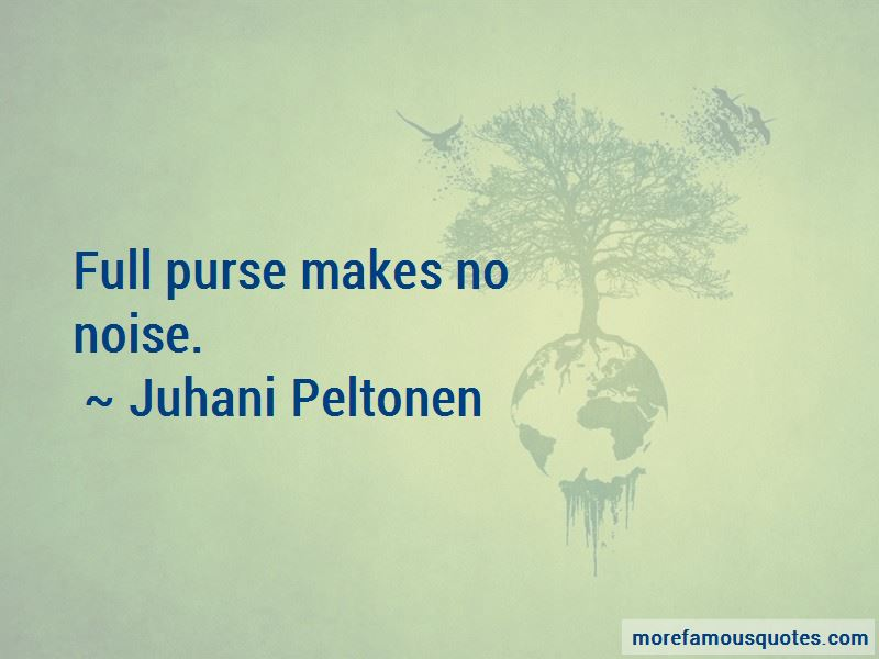 Juhani Peltonen Quotes Pictures 2