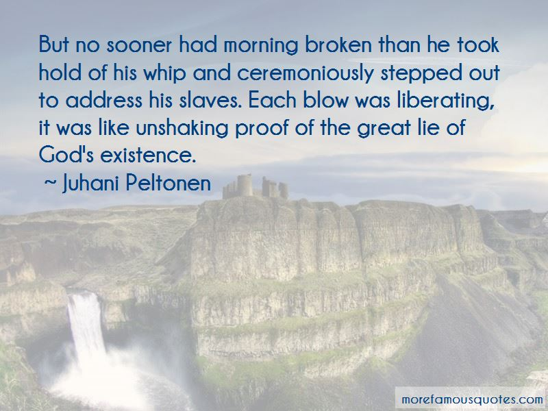 Juhani Peltonen Quotes Pictures 3
