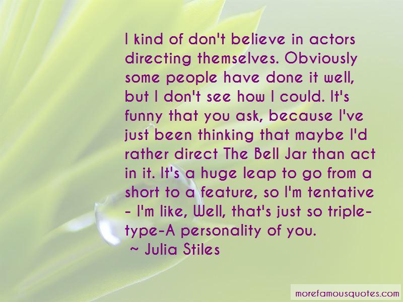 Julia Stiles Quotes