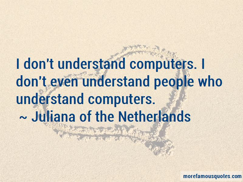 Juliana Of The Netherlands Quotes Pictures 2