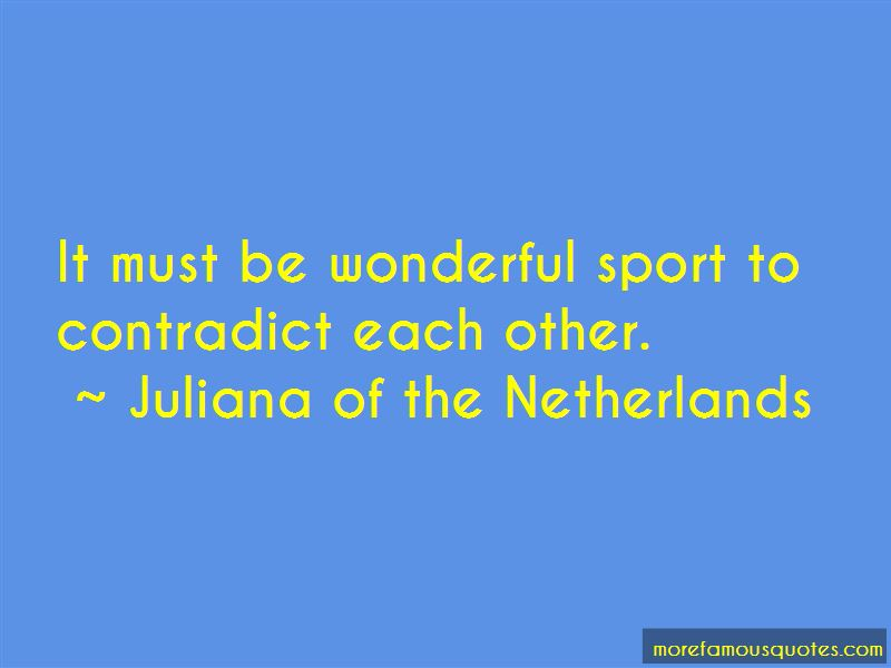 Juliana Of The Netherlands Quotes Pictures 3
