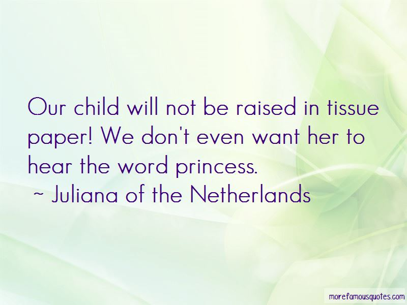 Juliana Of The Netherlands Quotes