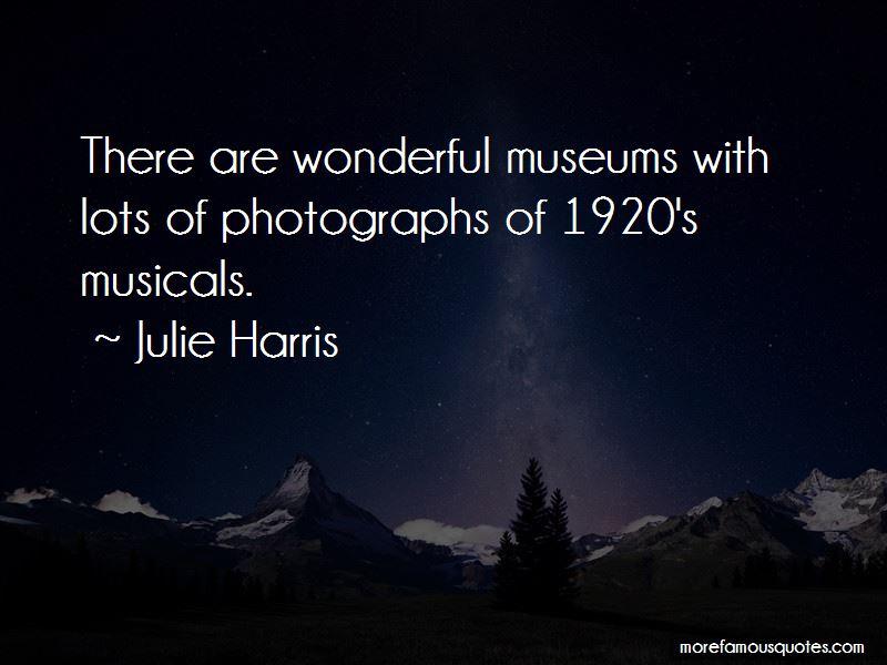 Julie Harris Quotes Pictures 3