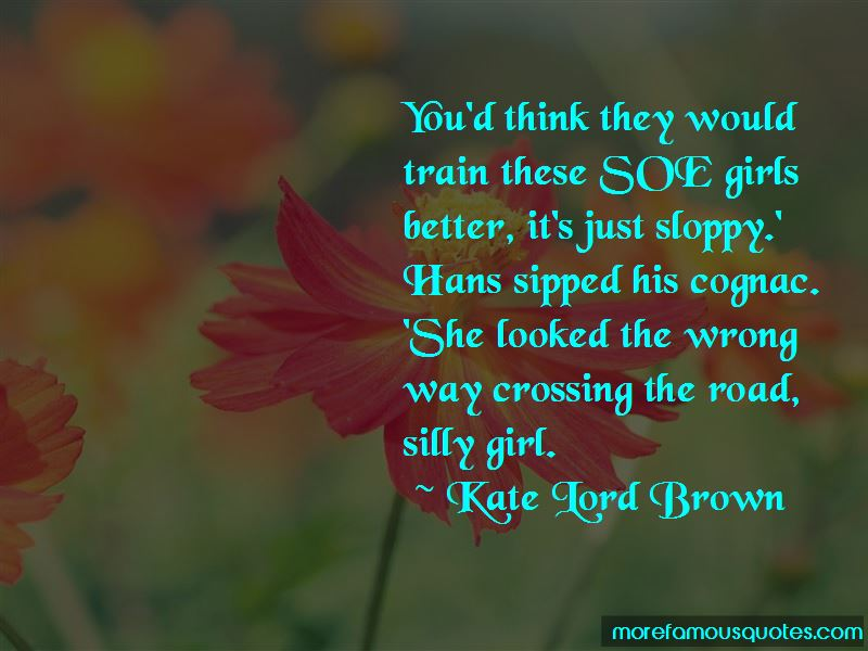 Kate Lord Brown Quotes Pictures 4