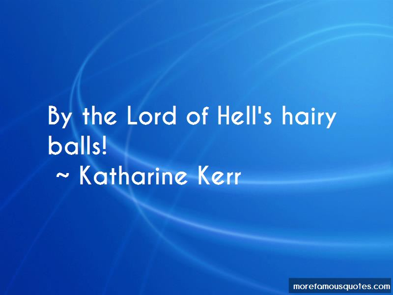 Katharine Kerr Quotes Pictures 4