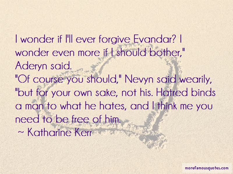 Katharine Kerr Quotes